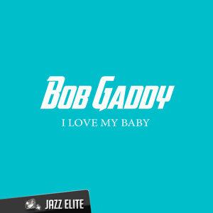 Bob Gaddy
