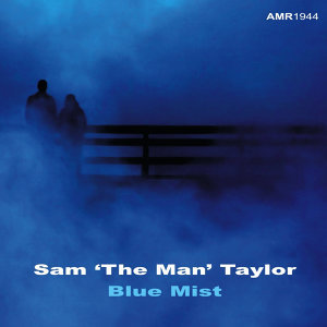 Sam 'The Man' Taylor & His Orchestra & Chorus 歌手頭像