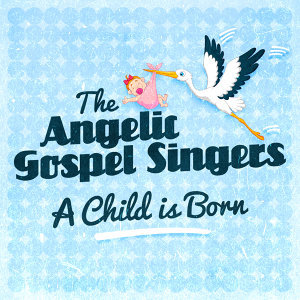 The Angelic Gospel Singers 歌手頭像