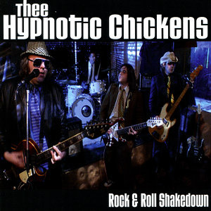 Thee Hypnotic Chickens