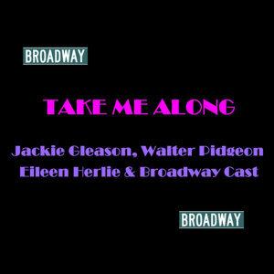 Jackie Gleason, Walter Pidgeon & Eileen Herlie 歌手頭像