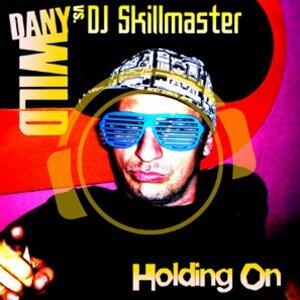 Dany Wild vs. DJ Skillmaster 歌手頭像