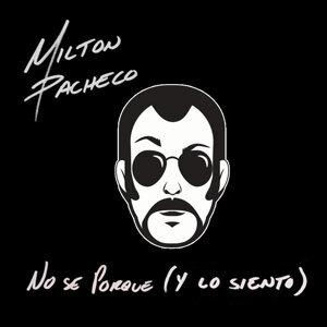 Milton Pacheco 歌手頭像