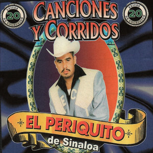 El Periquito De Sinaloa 歌手頭像