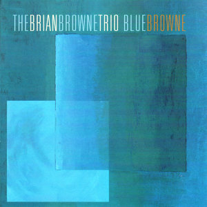 The Brian Browne Trio 歌手頭像