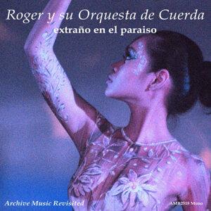 Roger Roger Y Su Orchesta 歌手頭像