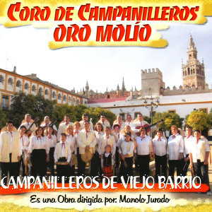 Coro De Campanilleros Oro Molío 歌手頭像