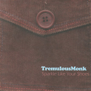 Tremulous Monk 歌手頭像
