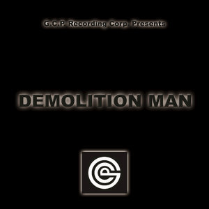 Demolition Man 歌手頭像