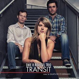 Emie R Roussel Trio