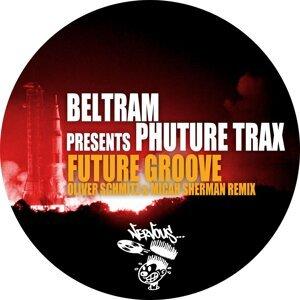 Beltram, Phuture Trax 歌手頭像