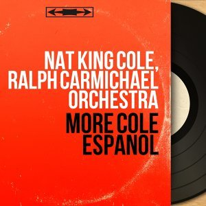 Nat King Cole, Ralph Carmichael Orchestra 歌手頭像