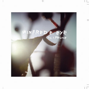 Winfred E. Eye
