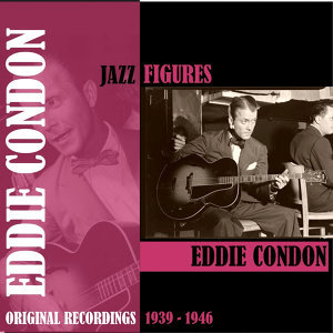 Eddie Condon Dixieland All Stars