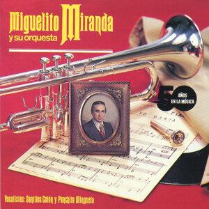 Miguelito Miranda y su Orquesta 歌手頭像