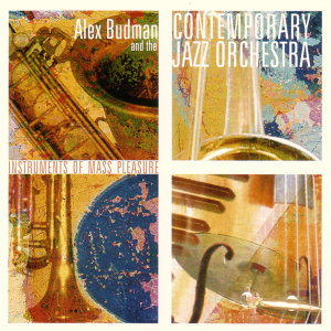 Alex Budman And The Contemporary Jazz Orchestra 歌手頭像