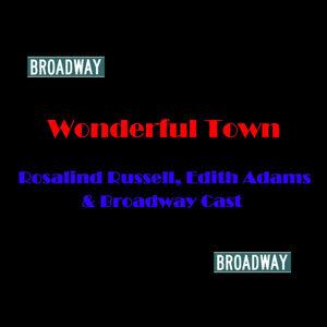 Rosalind Russell, Edith Adams & Broadway Cast 歌手頭像