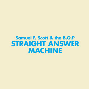 Samuel F. Scott & the B.O.P. 歌手頭像