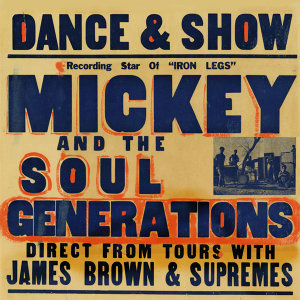 Mickey & The Soul Generation 歌手頭像