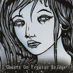 Ghosts On Pegasus Bridge 歌手頭像
