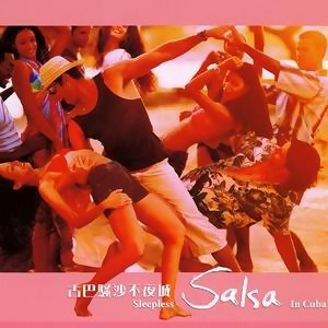 Sleepless Salsa In Cuba (古巴騷沙不夜城) 歌手頭像