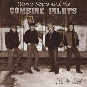 Warne Noyce And The Combine Pilots