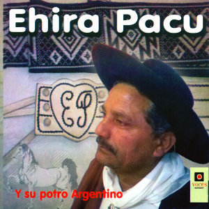 Ehira Pacu 歌手頭像