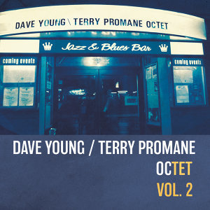 Dave Young/Terry Promane Octet 歌手頭像