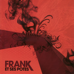 Frank Et Ses Potes
