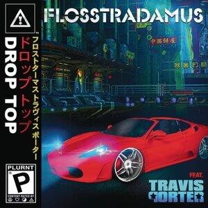 Flosstradamus feat. Travis Porter