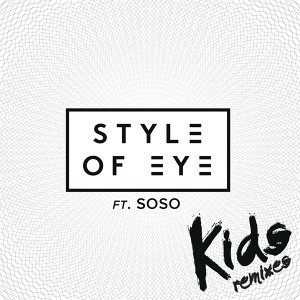 Style Of Eye feat. Soso 歌手頭像