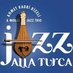 Ahmet Kadri Rizeli & Modal Jazz Trio