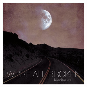 We're All Broken 歌手頭像