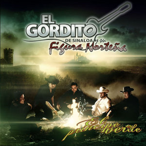 El Gordito De Sinaloa 歌手頭像