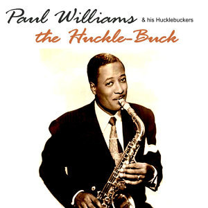 Paul Williams & His Hucklebuckers 歌手頭像