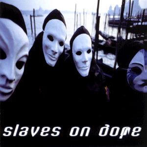 Slaves On Dope 歌手頭像