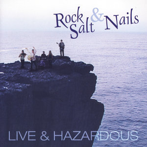 Rock, Salt & Nails 歌手頭像