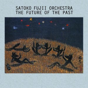 Satoko Fujii Orchestra 歌手頭像
