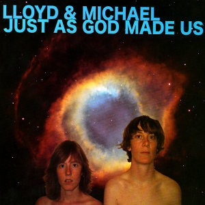 Lloyd & Michael