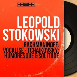 Leopold Stokowski (列奧波爾德‧斯托科夫斯基)