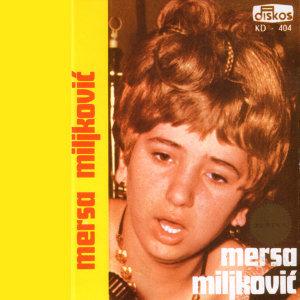 Mersa Miljkovic - Meri 歌手頭像