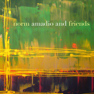 Norm Amadio and Friends