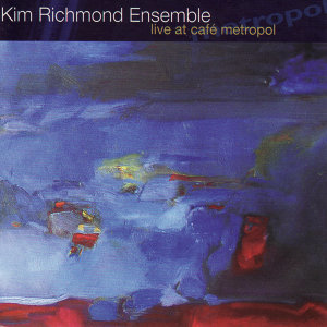 Kim Richmond Ensemble 歌手頭像