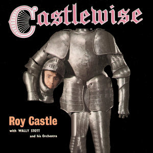 Roy Castle with Wally Stott & His Orchestra 歌手頭像