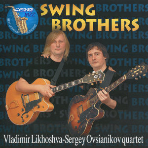 Vladimir Likhoshva-Sergey Ovsianikov Quartet 歌手頭像