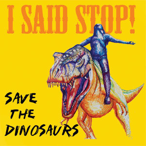 I Said Stop! 歌手頭像