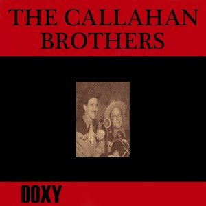 The Callahan Brothers 歌手頭像
