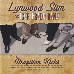 Lynwood Slim and The Igor Prado Band 歌手頭像