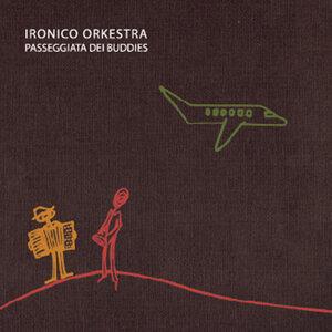 Ironico Orkestra 歌手頭像