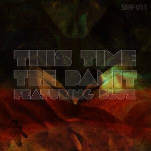 Tre Damit Feat. Bluz 歌手頭像